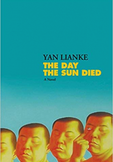 Yan Lianke - The Day the Sun Died