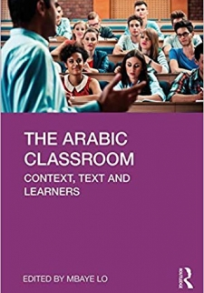 The Arabic Classroom: Context, Text and Learners